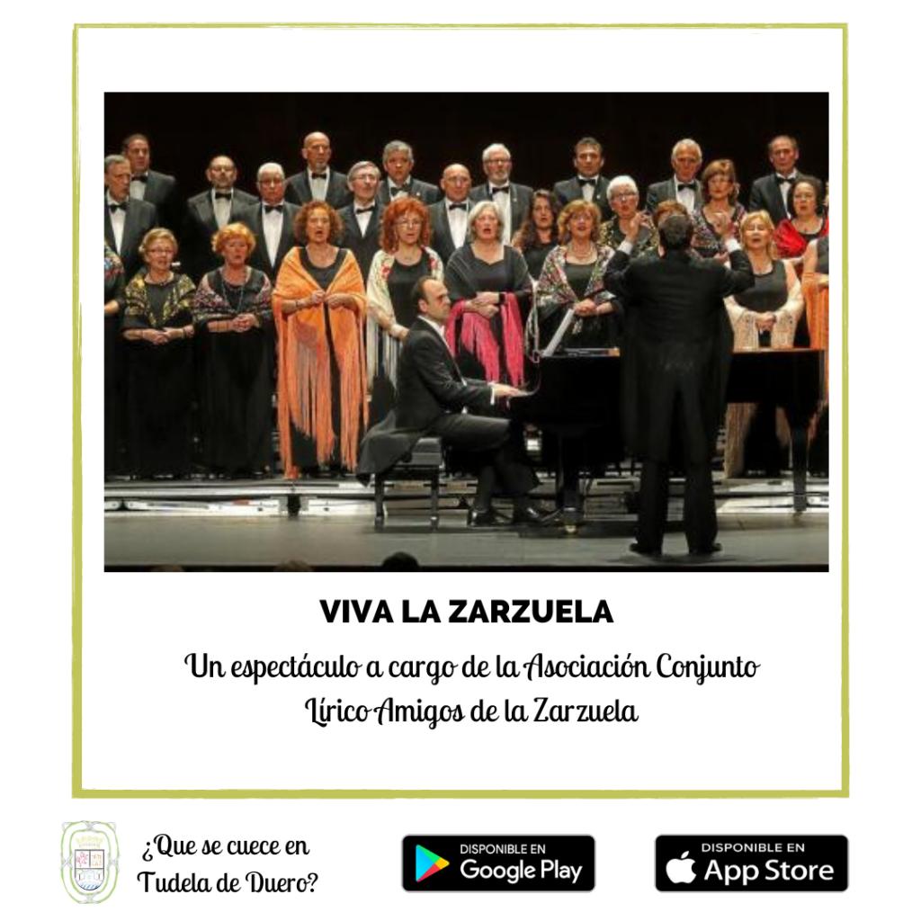 Espectáculo Viva la Zarzuela en el Auditorio Municipal de Tudela de Duero a cargo de la Asociación Conjunto Lírico Amigos de la Zarzuela